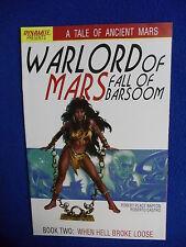 ~~ WARLORDS OF MARS ~ FALL OF BARSOOM BOOK II ~ WHEN HELL BROKE LOOSE ~ 2011 ~~