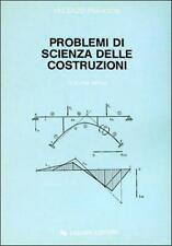 Vincenzo Franciosi Problemi di scienza delle costruzioni Volume 1 LIGUORI