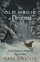 Old Magic Of Christmas Book Seasonal Wiccan Pagan Supply