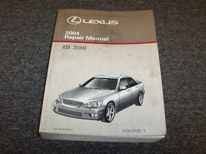 2004 lexus is300 sedan workshop shop service repair manual vol1 rh ebay com Lexus IS300 Parts Catalog Lexus IS300 Turbo