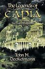 The Legends of Capia: The Three Kingdoms by John M Deckelmann (Paperback / softback, 2013)