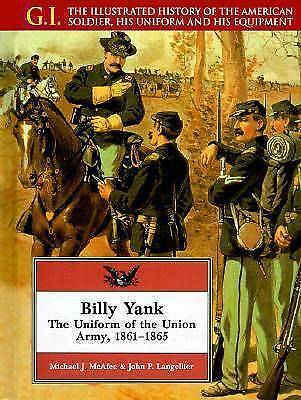 Billy Yank: The Uniform of the Union Army-ExLibrary