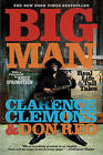 Big Man: Real Life & Tall Tales by Clarence Clemons, Don Reo (Paperback / softback)