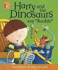 Harry and the Dinosaurs Say 'Raahh!' by Ian Whybrow (Paperback, 2003)