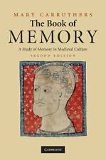 Cambridge Studies in Medieval Literature: The Book of Memory : A Study of...