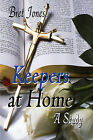 Keepers at Home: A Study by Bret Jones (Paperback / softback, 2008)