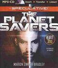 The Planet Savers by Marion Zimmer Bradley (CD-Audio, 2014)