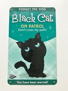 Beware-Black-Cat-on-Patrol-Warning-Funny-Metal-Wall-Sign-Plaque-Cat-Lovers-Gift
