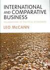 International and Comparative Business von Leo McCann (2013, Taschenbuch)