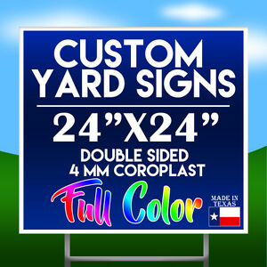 """(QTY 5) 24"""" x 24 FULL COLOR Double Sided Yard Sign w/ H-stakes W/ DESIGN"""