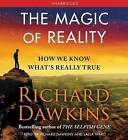 The Magic of Reality: How We Know What's Really True by Charles Simonyi Chair of Public Understanding of Science Richard Dawkins (CD-Audio)