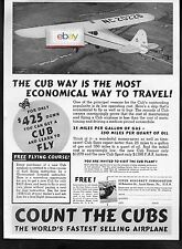 PIPER AIRCRAFT CORP 1938 THE CUB WAY MOST ECONOMICAL WAY TO TRAVEL AD