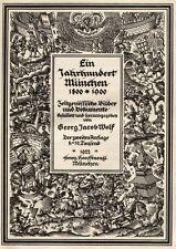 München. - Wolf, Georg Jacob. Ein Jahrhundert München. 1800-1900.