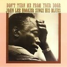 Don't Turn Me from Your Door: John Lee Hooker Sings His Blues [Collectables] [Remaster] by John Lee Hooker (CD, Apr-2006, Collectables)