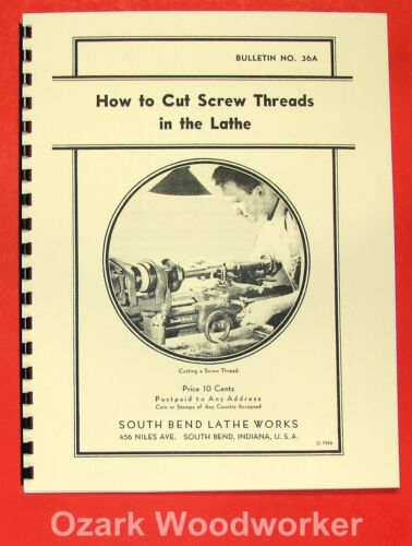 SOUTH BEND How To Cut Screw Threads In The Lathe Manual 0681