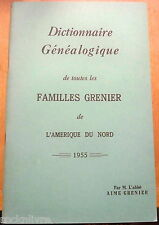 Dictionnaire Généalogique de toutes les familles GRENIER de l'Amérique du Nord