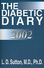 The Diabetic Diary by L D Sutton (Paperback / softback, 2001)