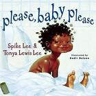 Please Baby Please by Spike Lee 9780689832338 (hardback 2002)