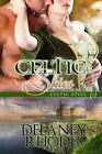 Celtic Skies, Book 3 in the Celtic Steel Series by Delaney Rhodes (Paperback / softback, 2015)
