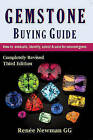 Gemstone Buying Guide: How to Evaluate, Identify, Select & Care for Colored Gems by Renee Newman (Paperback, 2016)