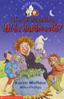 Who is Haunting Hilda Hardmouth by Karen Wallace (Paperback, 2004)