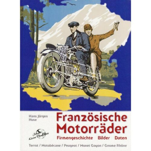 Französische Motorräder Frankreich Terrot Motobecane Monet Goyon Peugeot Buch