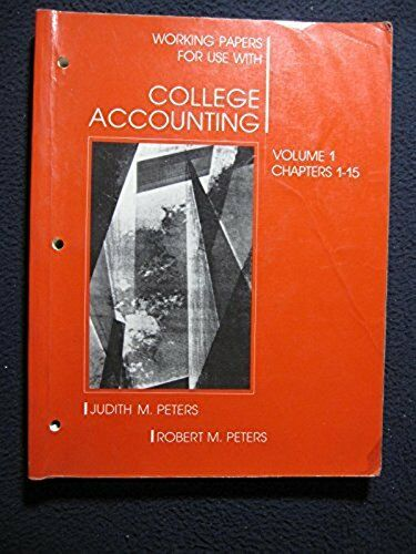 Working Papers for Use With College Accounting (Volume 1 Chapter 1-15) [Jun 01..