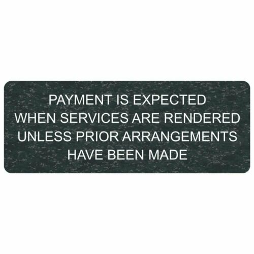 ComplianceSigns Engraved Plastic Payment Expected Services Engraved Sign 8 X...