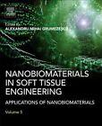 Nanobiomaterials in Soft Tissue Engineering von Alexandru Grumezescu (2016, Gebundene Ausgabe)