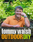 Tommy Walsh Outdoor DIY by Tommy Walsh (Hardback, 2004)