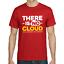 THERE-IS-NO-CLOUD-Geek-Nerd-Admin-Informatiker-Sprueche-Spass-Lustig-Fun-T-Shirt Indexbild 3