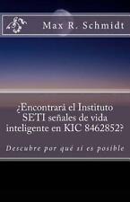 ¿Encontrará el Instituto SETI Señales de Vida Inteligente en KIC 8462852? :...
