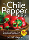 The Chile Pepper Bible: From Sweet & Mild to Fiery & Everything in Between by Judith Finlayson (Paperback, 2016)