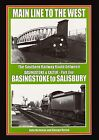 Main Line to the West: The Southern Railway Route Between Basingstoke and Exeter: Pt. 1: Basingtoke to Salisbury by John Nicholas, George Reeve (Hardback, 2004)