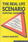 The Real Life Scenario Survival Handbook by Debbie Barham (Paperback, 2002)