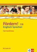 Fördern! Englisch- Englisch Sprechen Gymnasialniveau 7./8. Klasse