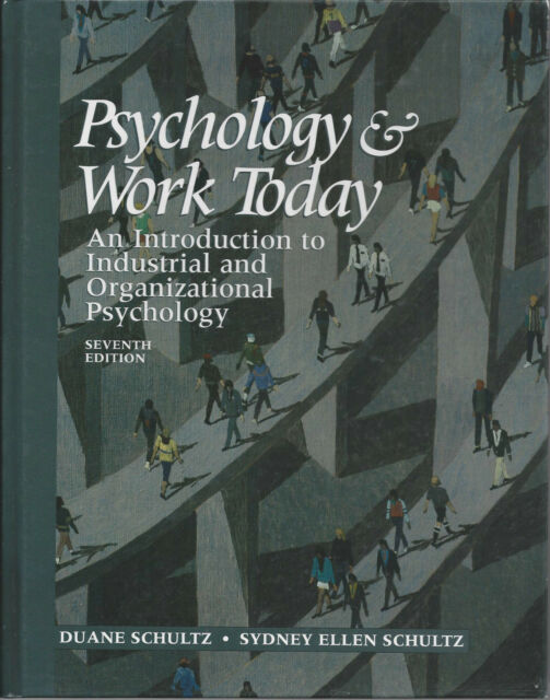 Psychology and Work Today (7th edition) D Schultz and S Schultz (Hardback, 1998)