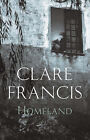 Homeland by Clare Francis (Paperback, 2004)