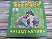 """JAVIER SANTOS NO PONGAS ESE DISCO MEXICAN 7"""" SINGLE PS LISTEN TRACK BELOW"""