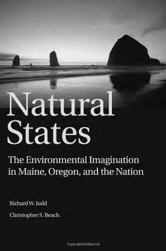 Natürlich Staaten : die Umwelt Phantasie in Maine, Oregon, und die Nation