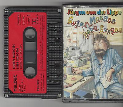 Mc Kassette Jürgen Von Der Lippe Guten Morgen Liebe Sorgen Teldec Kassette Ebay