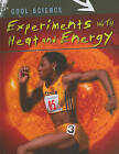 Experiments with Heat and Energy by Lisa Magloff (Hardback, 2010)