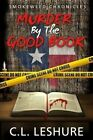 Murder by the Good Book: Humor Murder Mystery by C L Leshure (Paperback / softback, 2014)