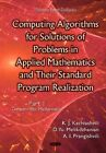 Computing Algorithms of Solution of Problems of Applied Mathematics and Their Standard Program Realization: Part 1 by Kartlos Joseph Kachiashvili (Hardback, 2015)