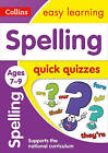 Spelling Quick Quizzes Ages 7-9 (Collins Easy Learning KS2) by Collins Easy Learning (Paperback, 2017)