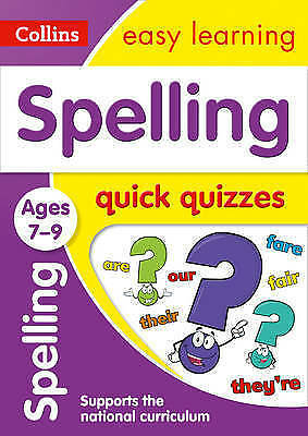 Spelling Quick Quizzes Ages 7-9 (Collins Easy Learning KS2) by Collins Easy...