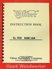 Oliver 192 D 18 Band Saw Operators And Parts Manual 0806
