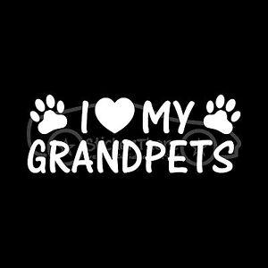 I-LOVE-MY-GRANDPETS-Sticker-Family-Decal-Grand-Dog-Cat-Grandma-Grandpa-Family