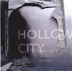 Hollow City: Gentrification and the Eviction of Urban Culture by Rebecca Solnit (Hardback, 2000)