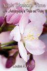 Apple Blossom Time: An Autobiography in Prose and Poetry by Louise A Hess (Paperback / softback, 2011)